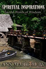 Spiritual Inspirations: Sacred Words Of Wisdom Paperback