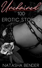 Unchained: 100 erotic short story bundle mega collection