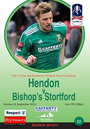 Hendon FC v Bishops Stortford FC Football eProgramme 2013 - 2014 (English Edition)