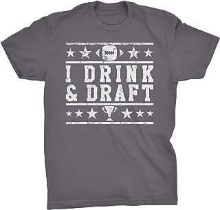 Fantasy Football Shirt - I Drink and Draft