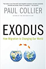 Exodus: How Migration is Changing Our World Kindle Edition