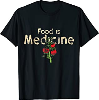 Food is Medicine, Nutrition Foodie Tomato Fitness T-Shirt