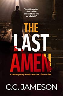 The Last Amen: A Contemporary Female Detective Crime Thriller (Detective Kate Murphy Mystery Book 1) (English Edition)