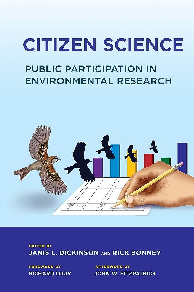 寄稿者望む個人的なCitizen Science: Public Participation in Environmental Research (English Edition)