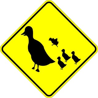 Duck Crossing - 18 x 18 Warning Sign. A Real Sign. 10 Year 3M Warranty