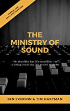 The Ministry of Sound: The Absolute Basic Necessities for Running Local Church Sound Systems