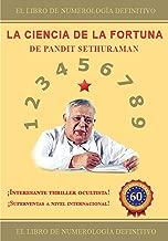 LA CIENCIA DE LA FORTUNA: Numerología (Spanish Edition)
