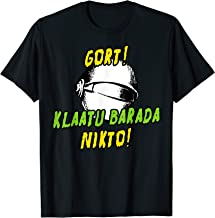 Gort Klaatu Barada Nikto - Retro 50's Sci Fi Movie T-Shirt