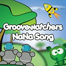 Best groovewatchers nana song Reviews