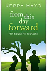 From This Day Forward Kindle Edition