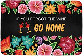 ZMvise Rubber If You Forgot The Wine Go Home Flowers Doormat Entrance Mat Floor Mat Rug Indoor/Outdoor/Front Door/Bathroom...