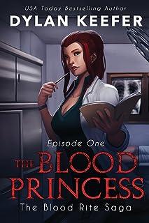 The Blood Princess: Episode One: A Vampire Dark Fantasy