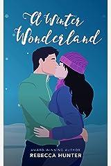 A Winter Wonderland: A Holiday Romance Novella (Seasons of Love Book 1) Kindle Edition