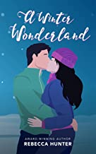 A Winter Wonderland: A Holiday Romance Novella (Seasons of Love Book 1)