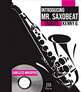 Careless Whispers (Tributo a Kenny G)
