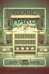 Rode Hard & Put Up Wet (Texas Outlaw Press Chapbook Series 2) Kindle Edition
