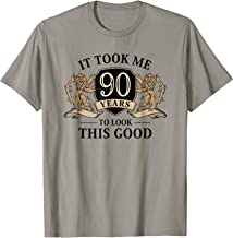 It Took Me 90 Years To Look This Good 90th Birthday T-Shirt