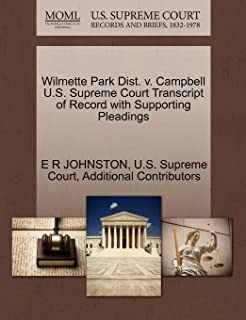 Wilmette Park Dist. V. Campbell U.S. Supreme Court Transcript of Record with Supporting Pleadings