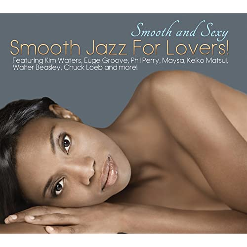 Smooth Sexy Jazz Lovers