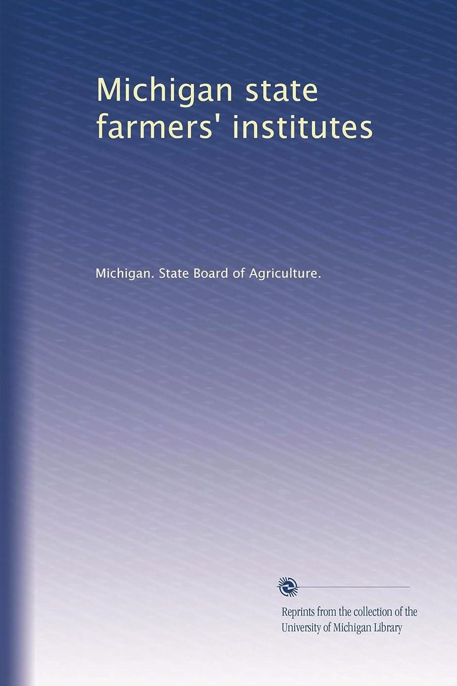 歯痛破産億Michigan state farmers' institutes (Vol.10)