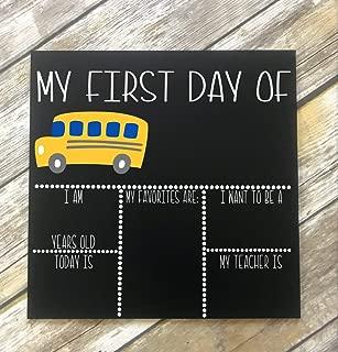 PotteLove First Day School Chalk Board. Reusable Sign. 1st Day School. Back to School Chalkboard. Bus Chalkboard