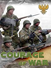 Courage of War