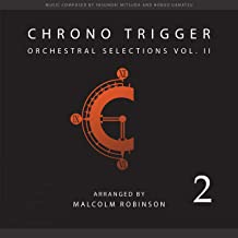 Chrono Trigger: Orchestral Selections, Vol. II