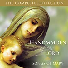 Handmaiden of the Lord: Songs of Mary
