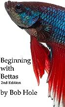 Beginning with Bettas