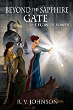 Beyond the Sapphire Gate: Epic Fantasy Book 1 of The Flow Of Power