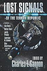 Lost Signals: A Terran Republic Anthology Paperback