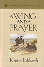 A Wing and a Prayer (Mysteries of Sparrow Island #24)