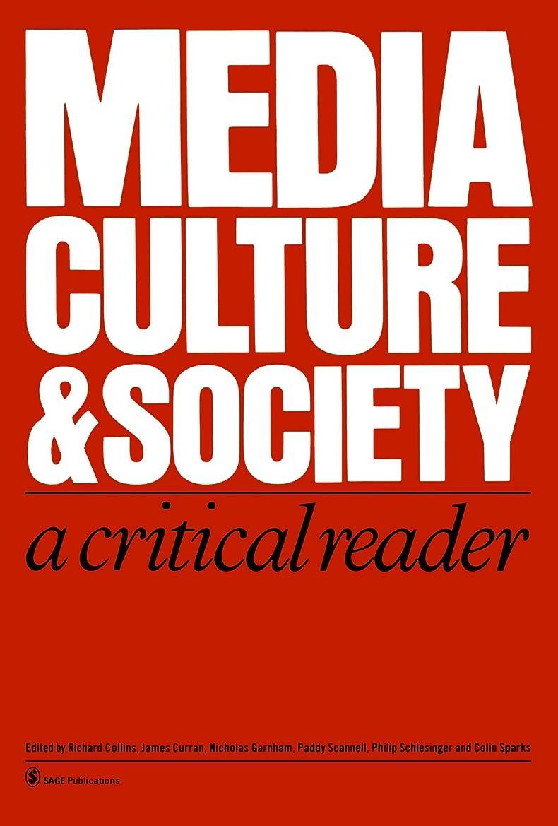 口実脇にアラートMedia, Culture & Society: A Critical Reader (Media Culture & Society series)