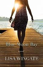 Blue Moon Bay (The Shores of Moses Lake Book #2)