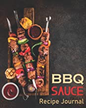 BBQ & Sauce Recipe Journal: BBQ Meat Set Cover-BBQ Smoked and Grilled recipe logbook-Menu Recorder, BBQ Meat, Sauce Taste ...