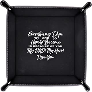 My Dad My Hero - I Love You – Engraved Leatherette Valet Catchall Tray for Watch Jewelry Phone Wallet Keys Coin Dresser Ni...