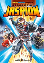 O Regresso De Jaspion - Sobrecapa Exclusiva Amazon