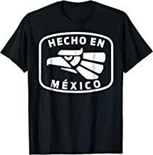 Hecho En Mexico, Made In Mexico Fun Mexican T-Shirt Design