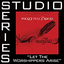 Let The Worshippers Arise [Studio Series Performance Track]