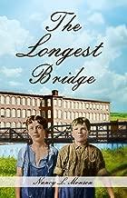 The Longest Bridge (English Edition)