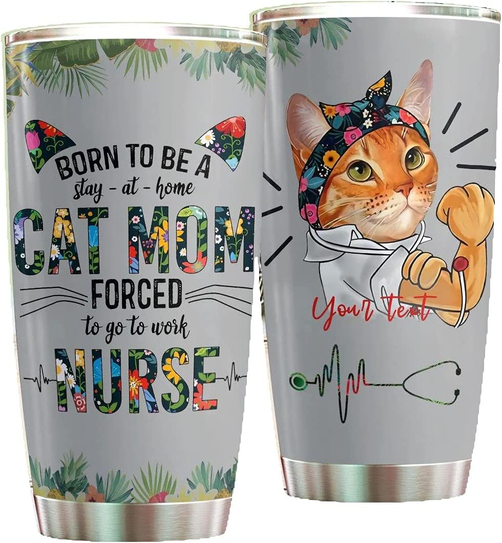 Nurse Tumbler Born To Over Max 57% OFF item handling ☆ Be A Stay Cat Home Mom Stainless At Steel