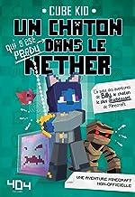 Un chaton (qui s'est perdu) dans le Nether - Tome 2 - Minecraft (French Edition)