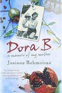 Dora B: A Memoir of My Mother