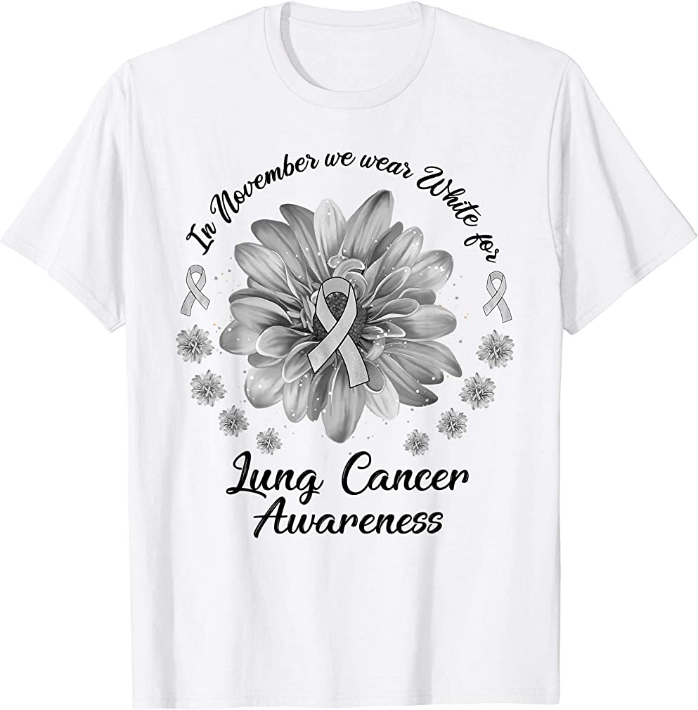 Daisy In November We Wear White For Lung Cancer Awareness T-shirt