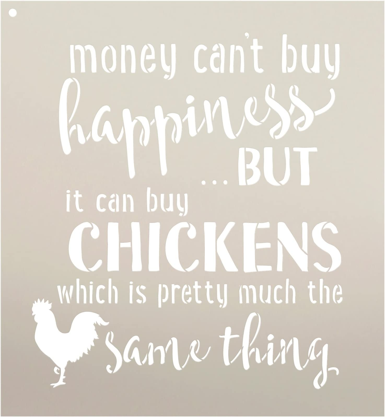 """Money Can't Buy Happiness but It Can Buy Chickens Stencil by StudioR12 