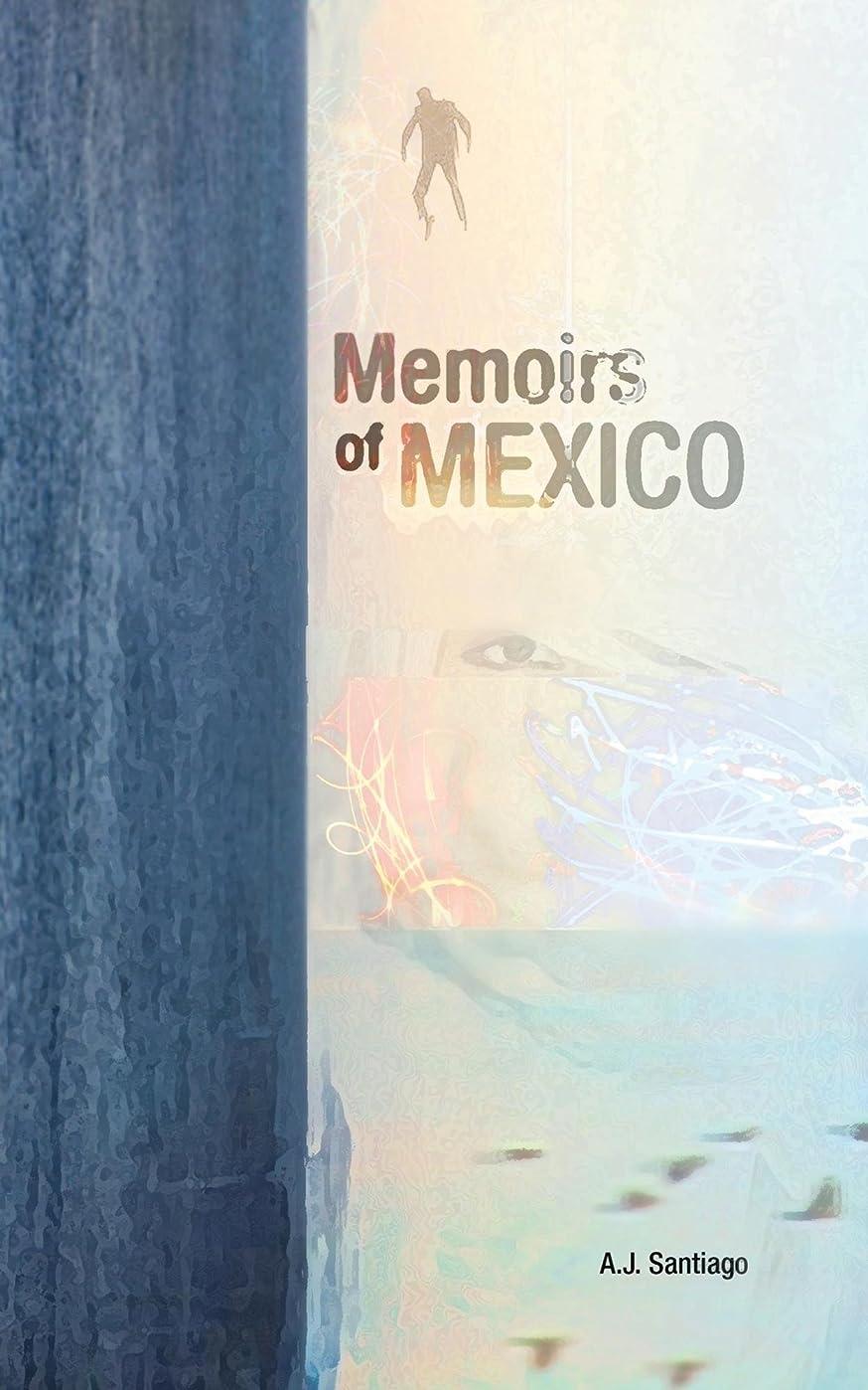 マッサージ一族洪水Memoirs of Mexico (English Edition)