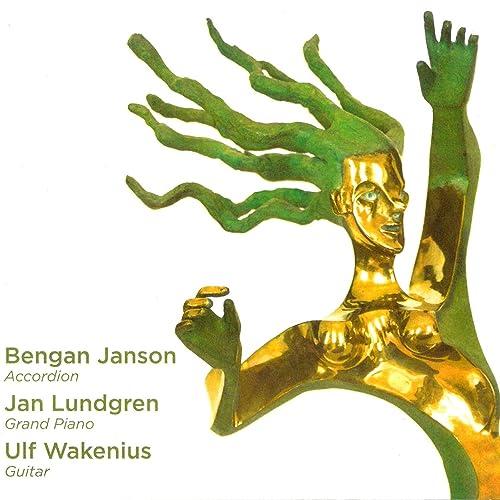 Bengan Janson - Jan Lundgren - Ulf Wakenius von Ulf Wakenius