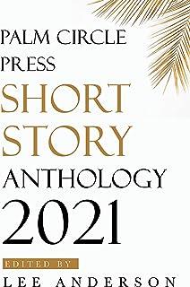 Palm Circle Press Short Story Anthology 2021