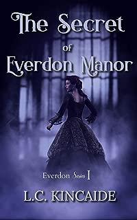 The Secret of Everdon Manor (Everdon Series Book 1)