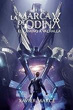 La marca de Odin: El camino a Valhalla: Volume 2